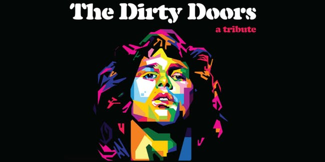 The Dirty Doors: A Tribute to The Doors