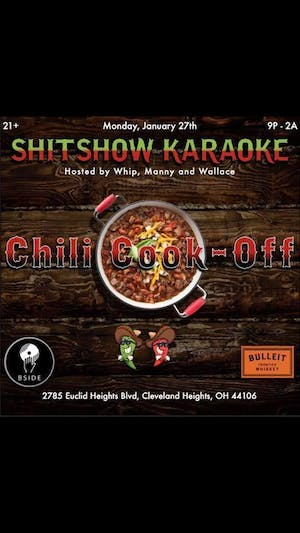 Shitshow Karaoke : Chili Cook Off Edition