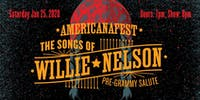 AMERICANAFEST's : The Songs of Willie Nelson Pre-Grammy Salute