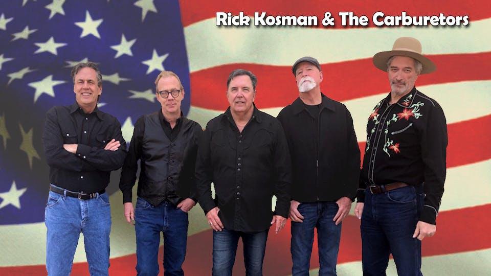 Rick Kosman & The Carburetors with Walton-Munroe