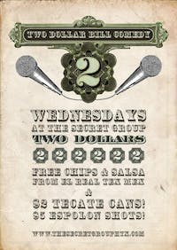 $2 BILL Two Dollar Comedy Show every Wednesday!