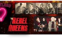 Heartless & Rebel Queens