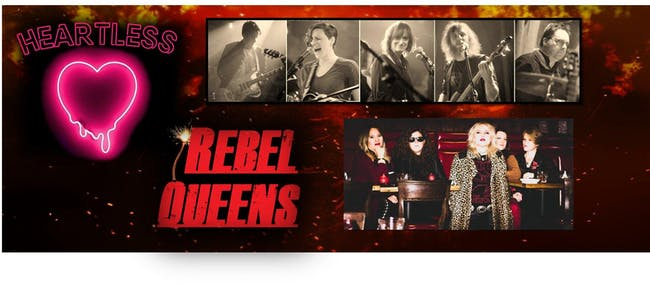 Heartless & Rebel Queens