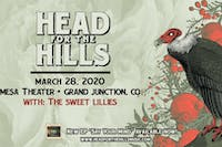 Head For The Hills (H4TH) w The Sweet Lillies