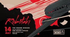 Robotaki: The Grand Mirage Tour