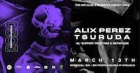 Alix Perez & Tsuruda w/ TING & Metafloor
