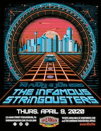 POSTPONED: The Infamous Stringdusters - The Future Is Now Tour