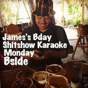 Shitshow Karaoke : James's Bday