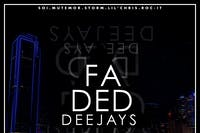 Faded Deejays