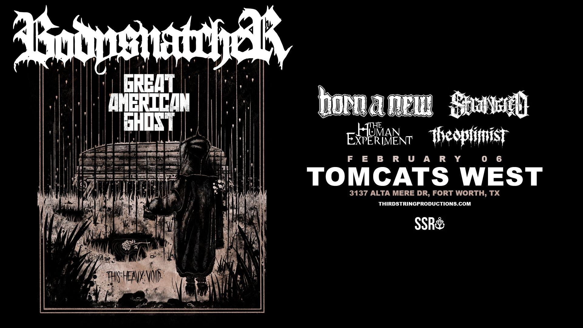 Bodysnatcher at Tomcats West