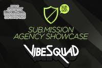 Sub.mission Agency Showcase: VibeSquaD, Andreilien, Secret Recipe, Dillard