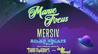 Manic Focus + Mersiv - Solar Escape Tour