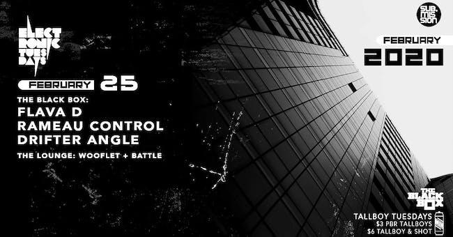Flava D w/ Rameau Control, Drifter Angle (Electronic Tuesdays)