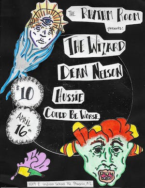 The Wizard / Dean Nelson / Hussie / Could Be Worse