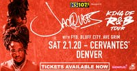 Jacquees - King of R&B Tour w/  FYB, Bluff City and Ave Grim