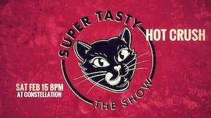 Super Tasty: Hot Crush