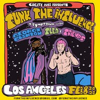 Funk the Influence: A Symposium with George Clinton, Flea & Friends