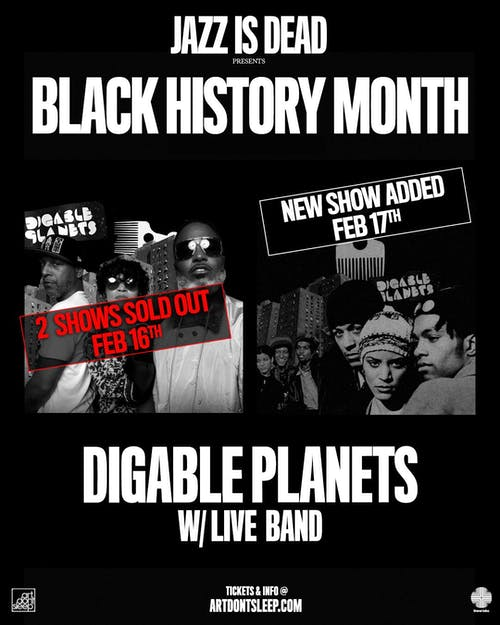 Black History Month: Rebirth of Slick w/ DIGABLE PLANETS
