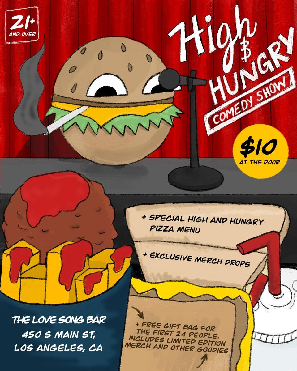 High and Hungry Comedy Show