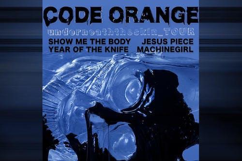 *postponed* Code Orange