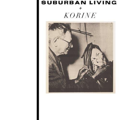 Suburban Living, Korine
