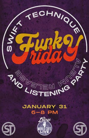 Swift Technique's Funky Friday Album Release and Listening Party