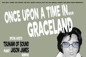Once Upon A Time In Graceland