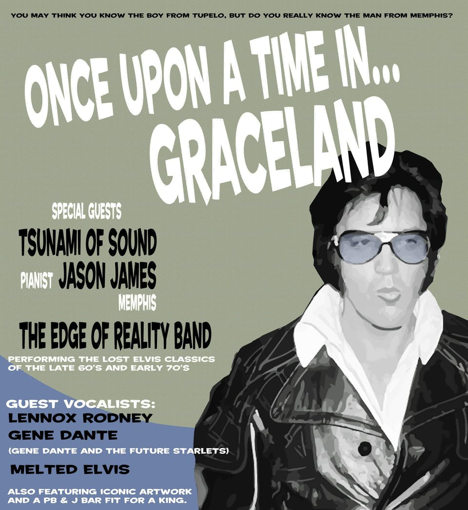 RESCHEDULED: Once Upon A Time In Graceland