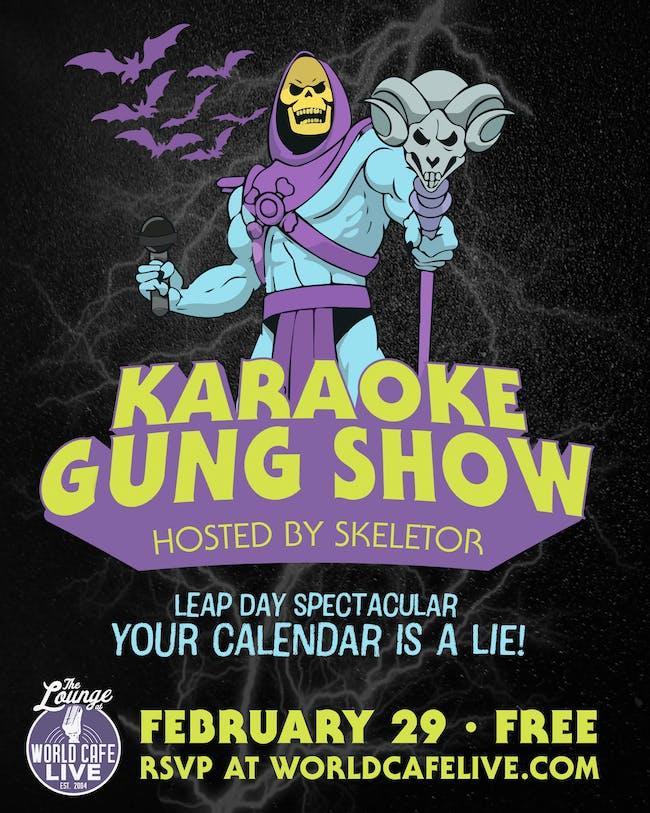 Karaoke Gung Show: Leap Day Spectacular