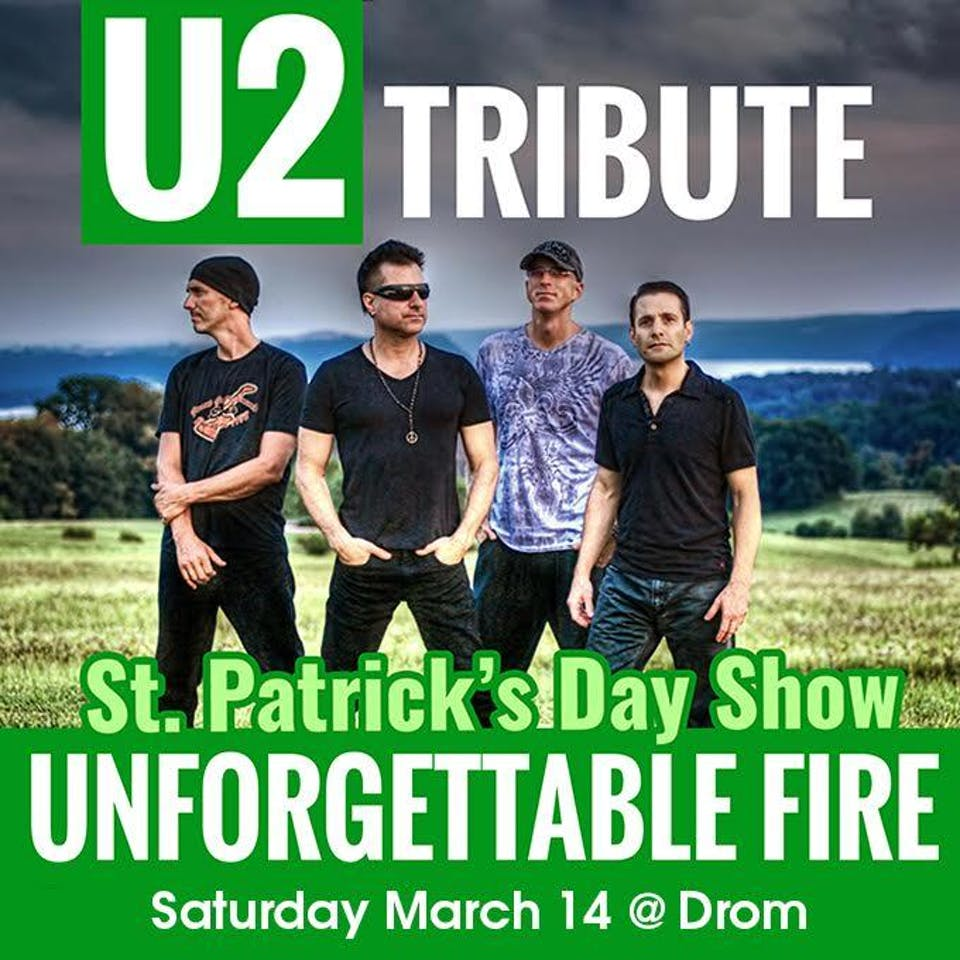 St. Patrick's Day Show with U2 Tribute: The Unforgettable Fire​