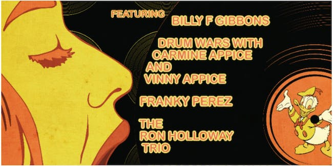 Billy F Gibbons,Carmine & Vinny Appice,Franky Perez,Ron Holloway and more!