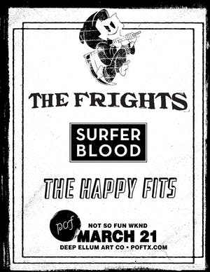Not So Fun Wknd: The FRIGHTS • Surfer Blood • The Happy Fits