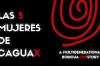 Las 5 Mujeres de Caguax