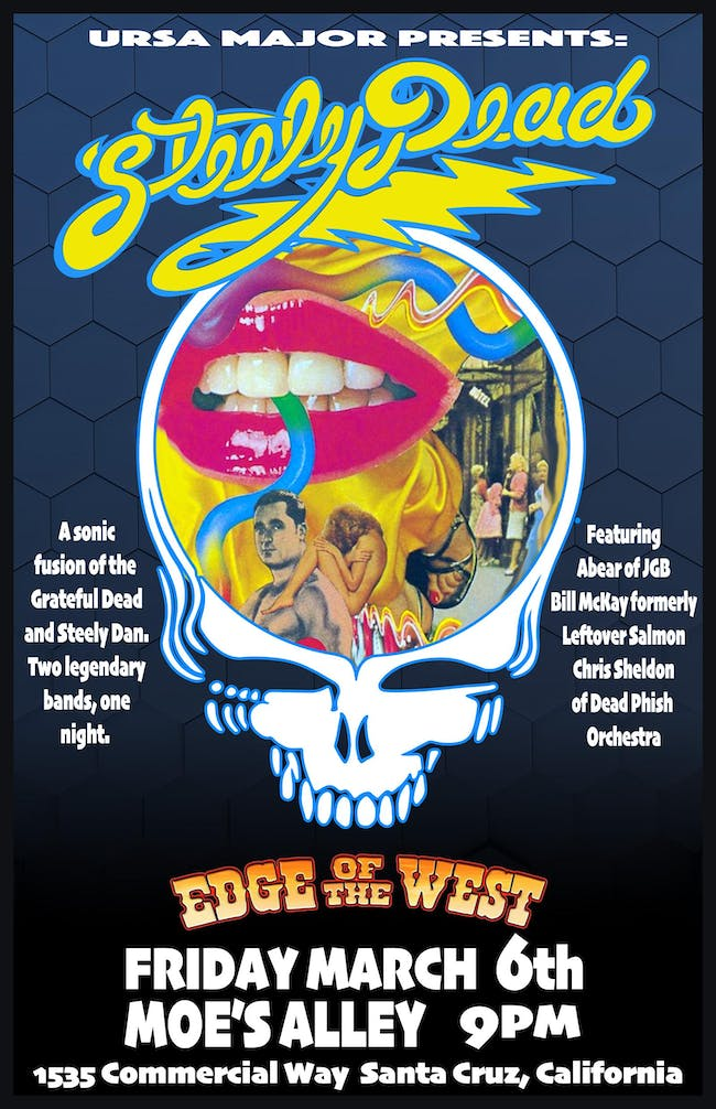 Steely Dead + Edge Of The West