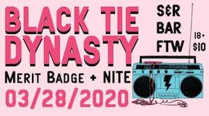 Black Tie Dynasty, Merit Badge, NITE