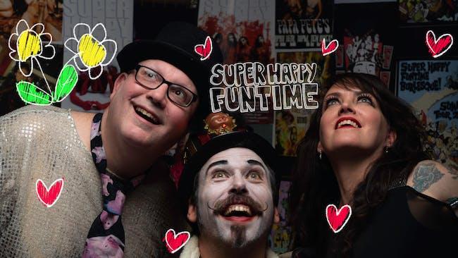 Super Happy Funtime Burlesque