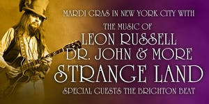 MARDI GRAS in New York City with STRANGE LAND