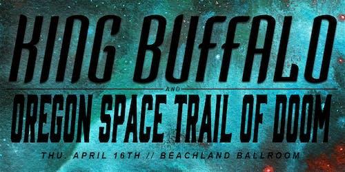 King Buffalo • Oregon Space Trail of Doom
