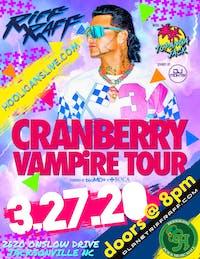 "Riff Raff     "" Cranberry Vampire Tour"""