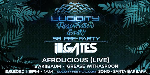 Lucidity Pre-Party feat. ill.Gates, Afrolicious (Live), & more!