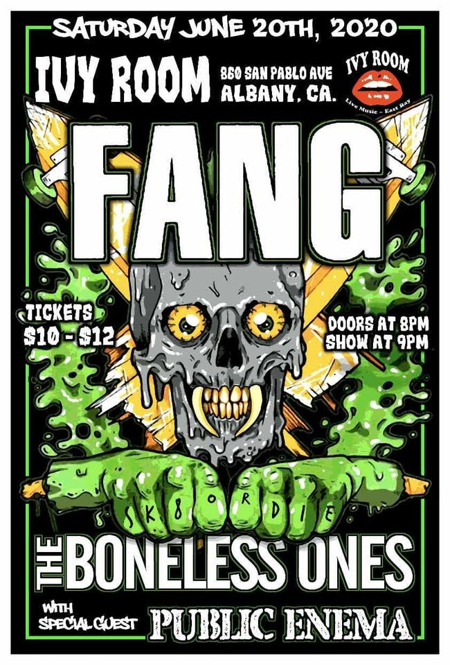 Fang + The Boneless Ones + Public Enema