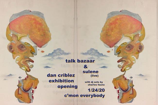 Talk Bazaar + Sulene + Charles Fauna (DJ)