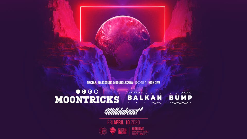 Rescheduled: MOONTRICKS + BALKAN BUMP with Willdabeast