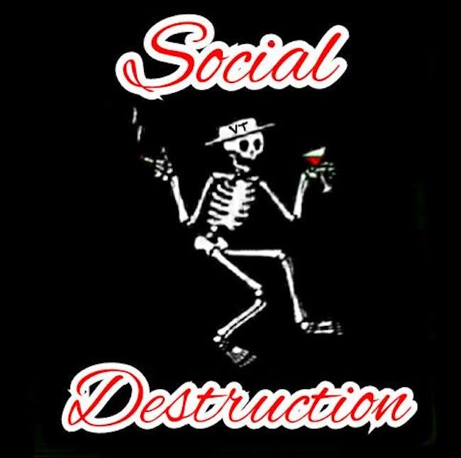 Social Destruction