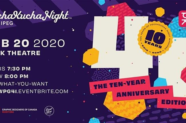 PechaKucha Night Winnipeg Vol. 41: The Ten Year Anniversary Edition