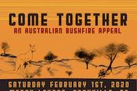COME TOGETHER: An Australian Bushfire Appeal