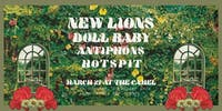 New Lions, Doll Baby, Antiphons, HotSpit