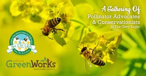 A Gathering Of  Pollinator Advocates & Conservationists