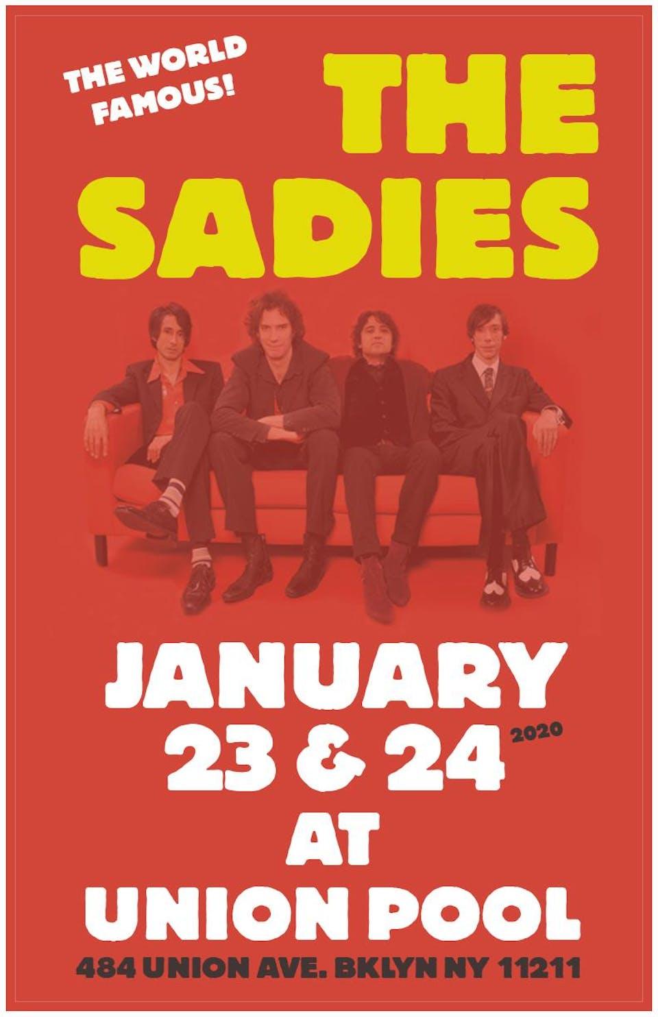 The Sadies! 2 sets!
