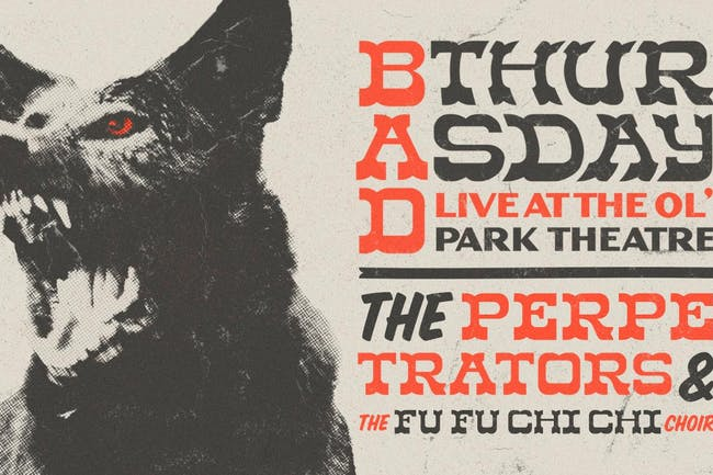 Bad Thursday 2020 w/ The Perpetrators & FU FU CHI CHI CHOIR